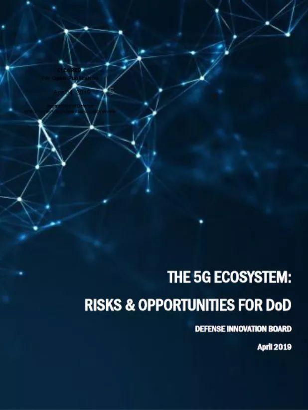 美国国防部发布《5G生态系统: 对美国国防部的风险与机遇》报告 - 第1张  | 鹿鸣天涯