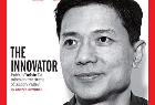 李彦宏登上时代周刊封面:被称为创新者 助中国赢得21世纪